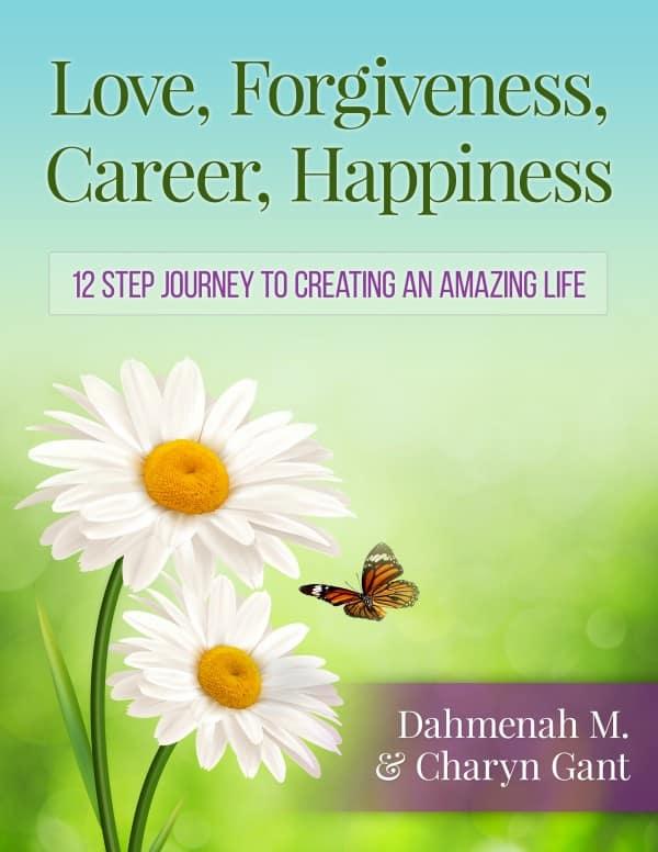 Love, Forgiveness, Career, Happines