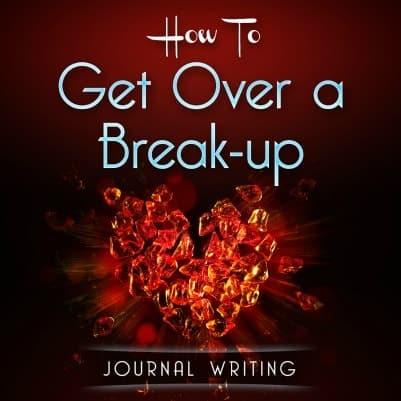 get over a break up